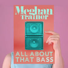 All About That Bass by Meghan Trainor Horn Chart added